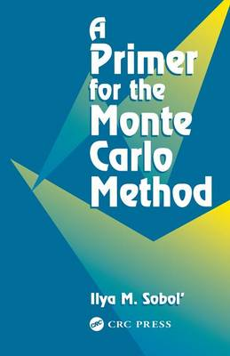 A Primer for the Monte Carlo Method (Paperback)