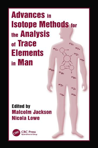 Advances in Isotope Methods for the Analysis of Trace Elements in Man - Modern Nutrition (Hardback)