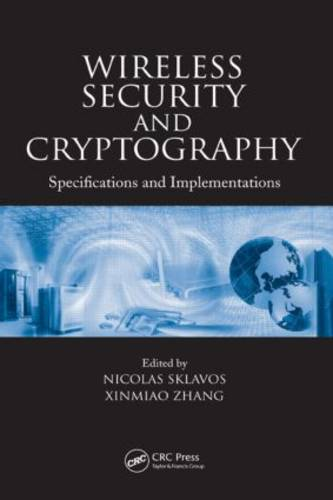 Wireless Security and Cryptography: Specifications and Implementations (Hardback)