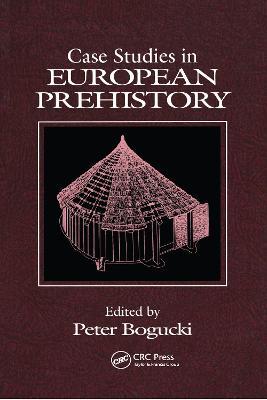 Case Studies in European Prehistory (Paperback)