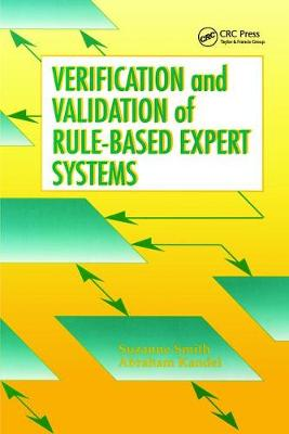 Verification and Validation of Rule-Based Expert Systems (Hardback)