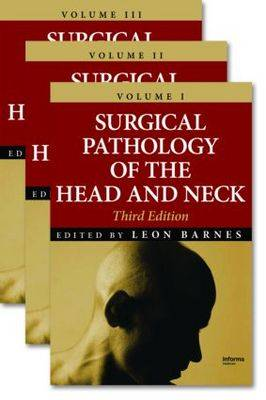 Surgical Pathology of the Head and Neck, Third Edition (Hardback)