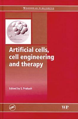 Artificial Cells, Cell Engineering and Therapy (Hardback)