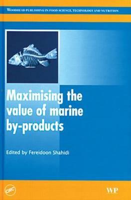 Maximising the value of marine by-products (Hardback)