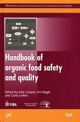 Handbook of Organic Food Safety and Quality (Hardback)