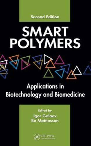 Smart Polymers: Applications in Biotechnology and Biomedicine, Second Edition (Hardback)