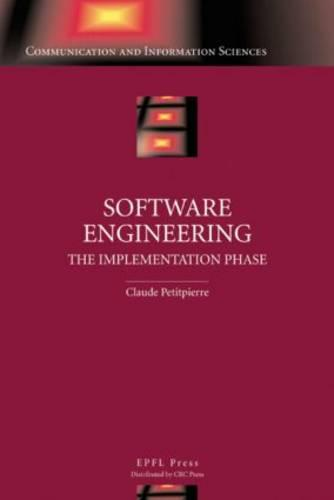 Software Engineering: The Implementation Phase (Hardback)