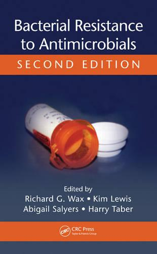 Bacterial Resistance to Antimicrobials (Hardback)