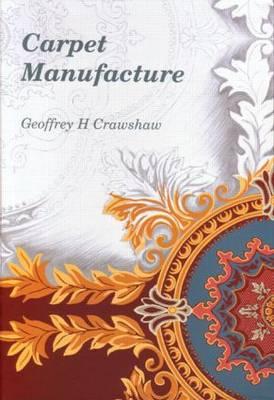 Carpet manufacture (Hardback)