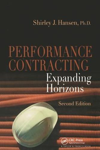 Performance Contracting: Expanding Horizons (Hardback)