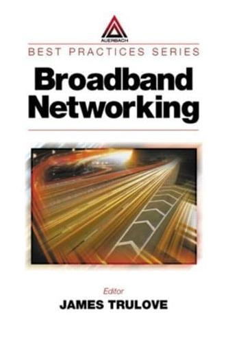 Broadband Networking - Best Practices (Hardback)