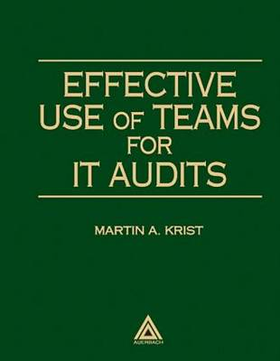 Effective Use of Teams for IT Audits (Paperback)
