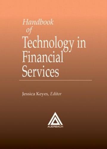 Handbook of Technology in Financial Services (Hardback)