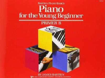 Bastien Piano Basics: Piano For The Young Beginner Primer B (Paperback)