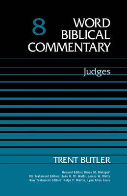 Old Testament: Judges Vol 8 - Word Biblical Commentary (Hardback)