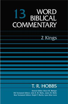 Word Biblical Commentary: 2 Kings - Word Biblical Commentary (Hardback)