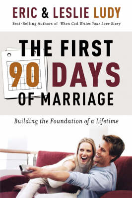 The First 90 Days of Marriage (Paperback)