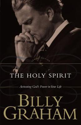 The Holy Spirit: Activating God's Power in Your Life (Paperback)