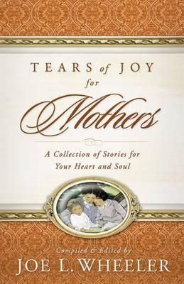 Tears of Joy for Mothers (Paperback)