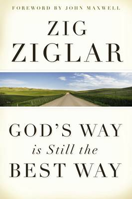 God's Way Is Still The Best Way (Hardback)