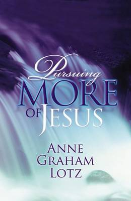 Pursuing More of Jesus (Paperback)