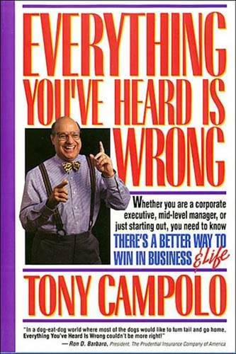 Everything You've Heard Is Wrong (Paperback)