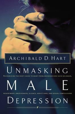 Unmasking Male Depression (Paperback)