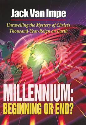 Millennium: Beginning or End? (Paperback)