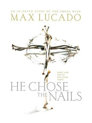 He Chose the Nails (Paperback)