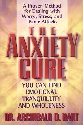 The Anxiety Cure (Paperback)
