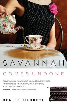 Savannah Comes Undone - Savanah Series 2 (Paperback)