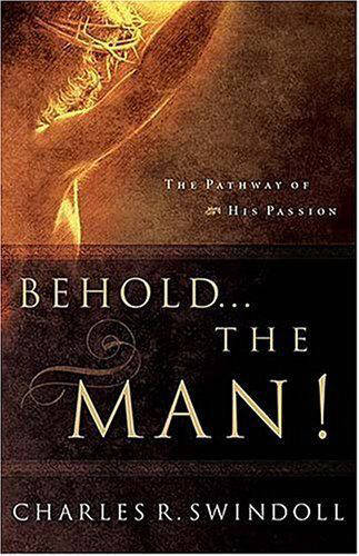 Behold... the Man! (Paperback)