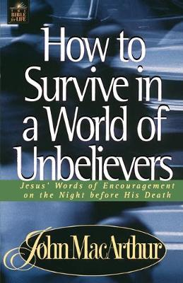 How to Survive in a World of Unbelievers (Paperback)