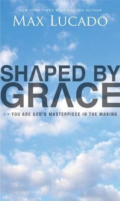 Shaped by Grace (Paperback)