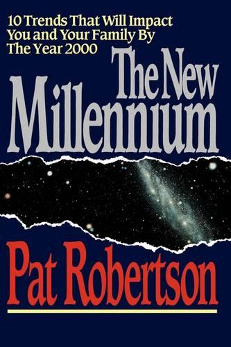The New Millennium: 10 Trends That Will Impact You and Your Family by the Year 2000 (Paperback)