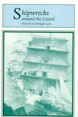 Shipwrecks Around the Lizard (Paperback)