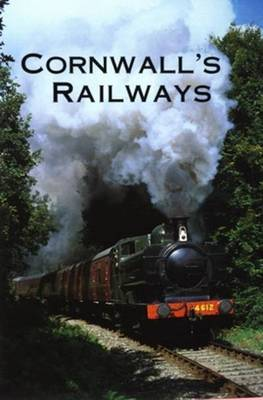 Cornwall's Railways (Paperback)
