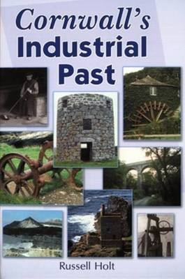 Cornwall's Industrial Past (Paperback)