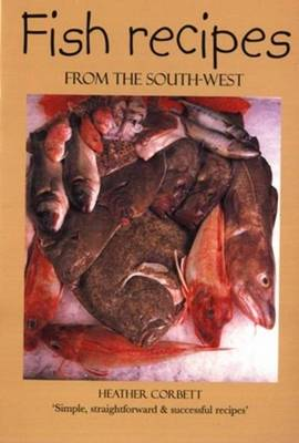Fish Recipes from the South-west (Paperback)