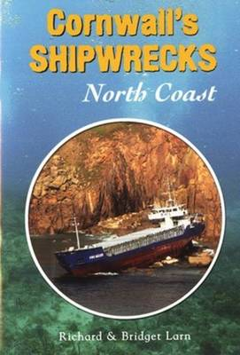 Cornwall's Shipwrecks: North Coast (Paperback)