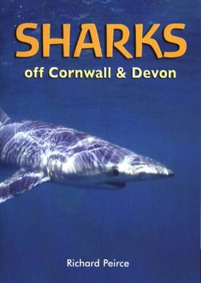 Sharks Off Cornwall and Devon (Paperback)