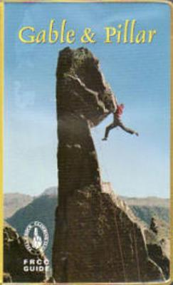 Gable and Pillar - Climbing Guides to the English Lake District S. (Paperback)