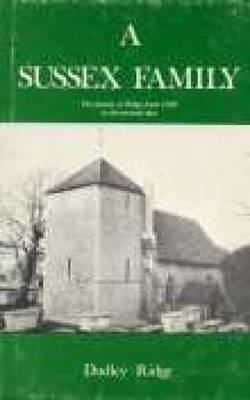 Sussex Family: The Family of Ridge from 1500 to the Present Day (Paperback)