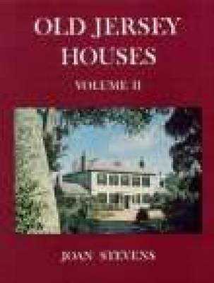 Old Jersey Houses Volume II (after 1700) (Paperback)