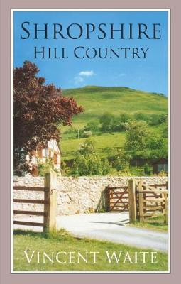 Shropshire Hill Country (Paperback)