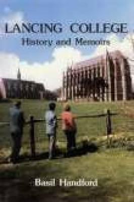 Lancing College: History & Memoirs (Paperback)