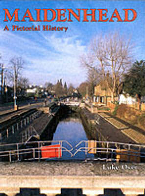 Maidenhead: A Pictorial History - Pictorial History Series (Hardback)