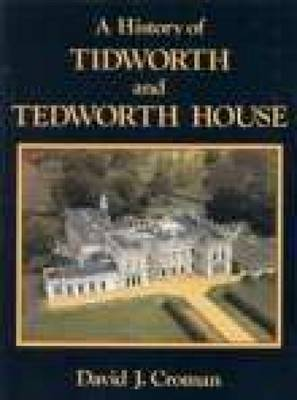 A History of Tidworth and Tedworth House (Paperback)