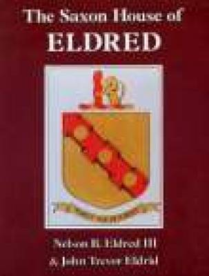 The Saxon House of Eldred (Paperback)