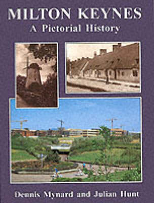 Milton Keynes and District: A Pictorial History - Pictorial History Series (Hardback)
